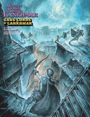 Dungeon Crawl Classics RPG: Gang Lords of Lankhmar