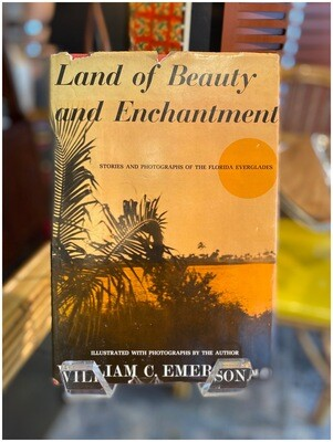 Land of Beauty and Enchantment Florida Everglades, 1963