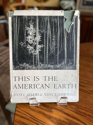 Vintage 1960 This is the American Earth, Ansel Adams & Nancy Newhall