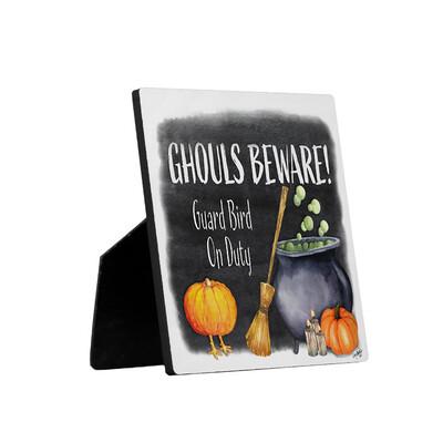 Ghouls Beware Security Sign - Bird
