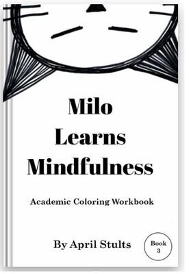 Milo Learns Mindfulness