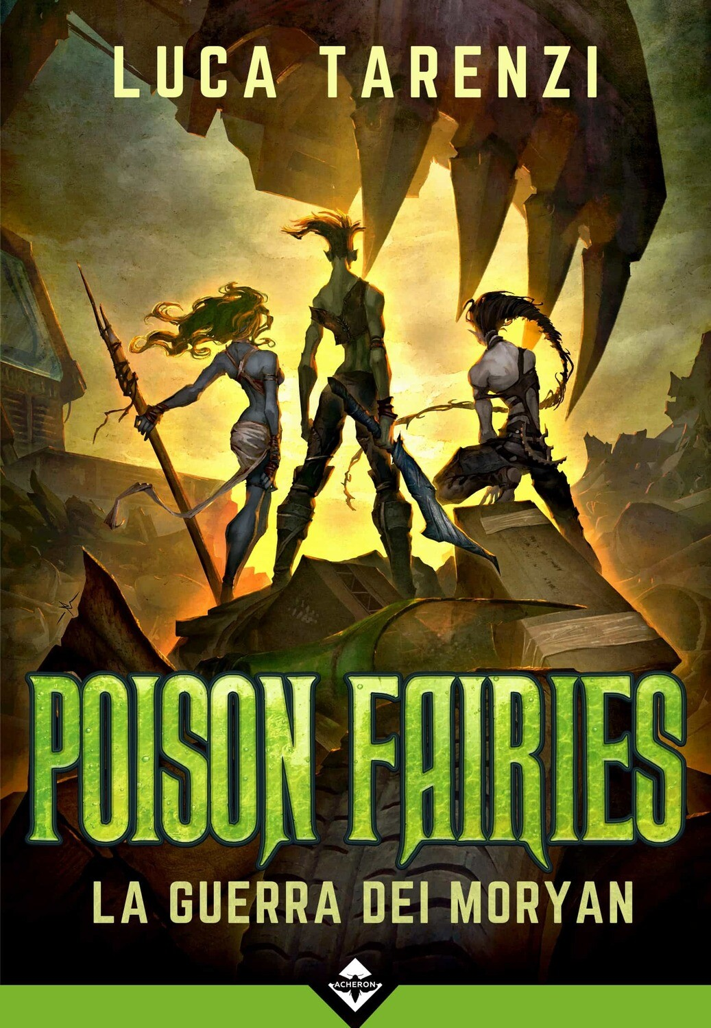 Poison Fairies - La Guerra dei Moryan - Ebook