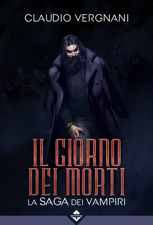 Il Giorno dei Morti - La Saga dei Vampiri