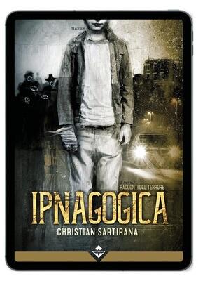 Ipnagogica - Ebook
