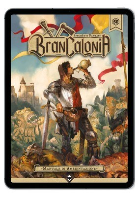 Brancalonia - Manuale di Ambientazione - Versione DIGITALE