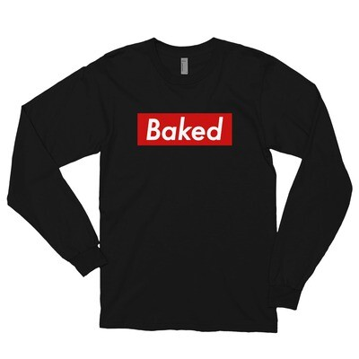 Baked Unisex Long Sleeve Tee