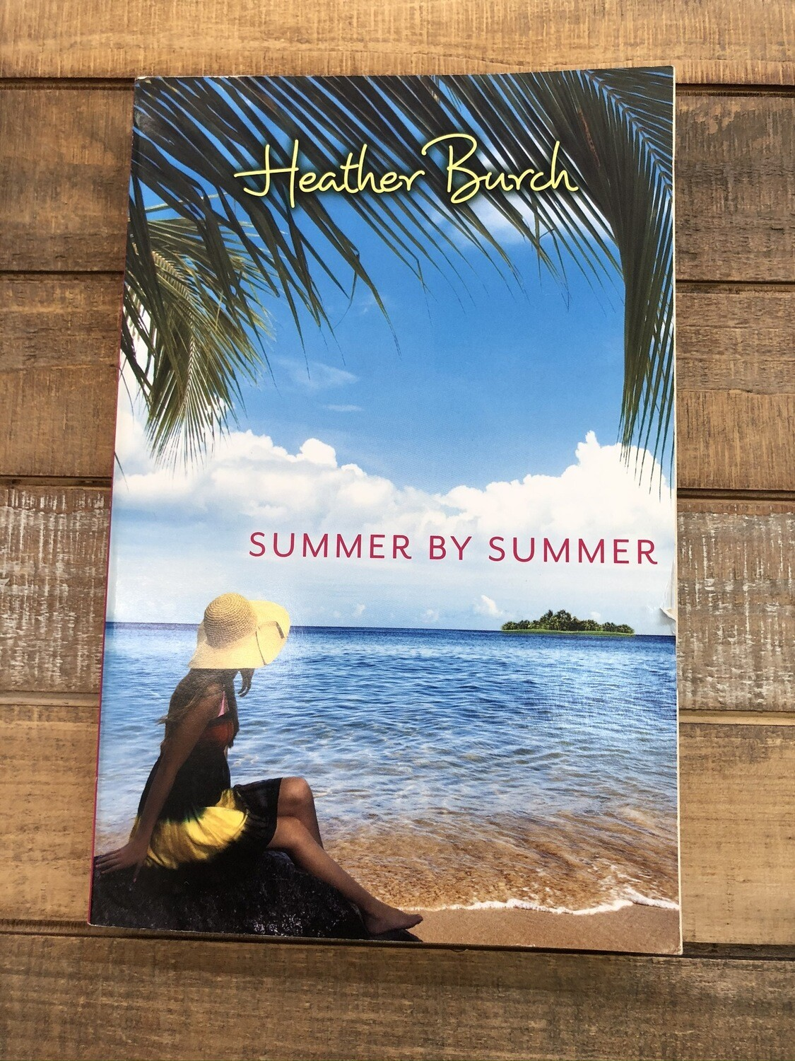 Summer by Summer -Heather Burch