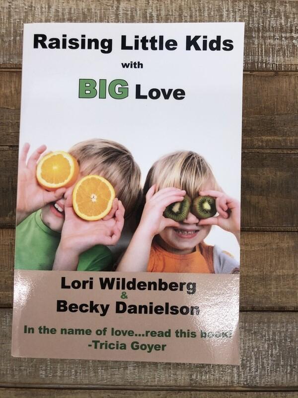 Raising Little Kids with Big Love