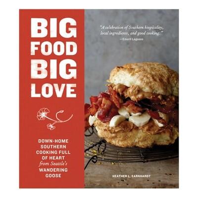 Big Food Big Love - by Heather L. Earnhardt