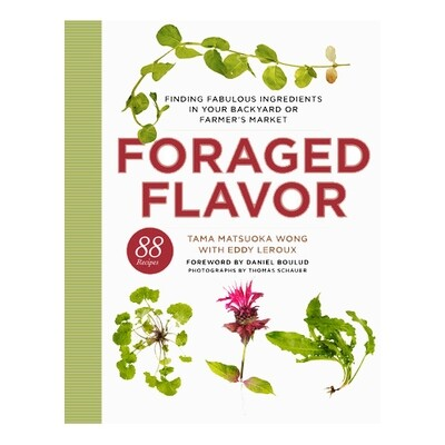 Foraged Flavor - by Tama Matsuoka Wong