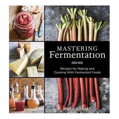 Mastering Fermentation - by Mary Karlin