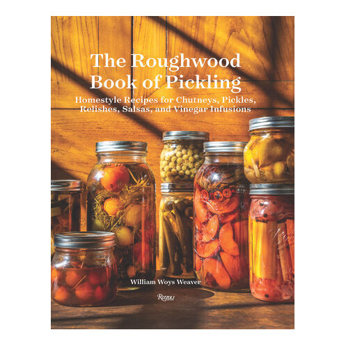 The Roughwood Book of Pickling