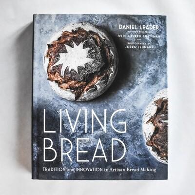 Living Bread - by Daniel Leader & Lauren Chattman