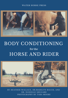 Body Conditioning for the Horse and Rider (Paperback)