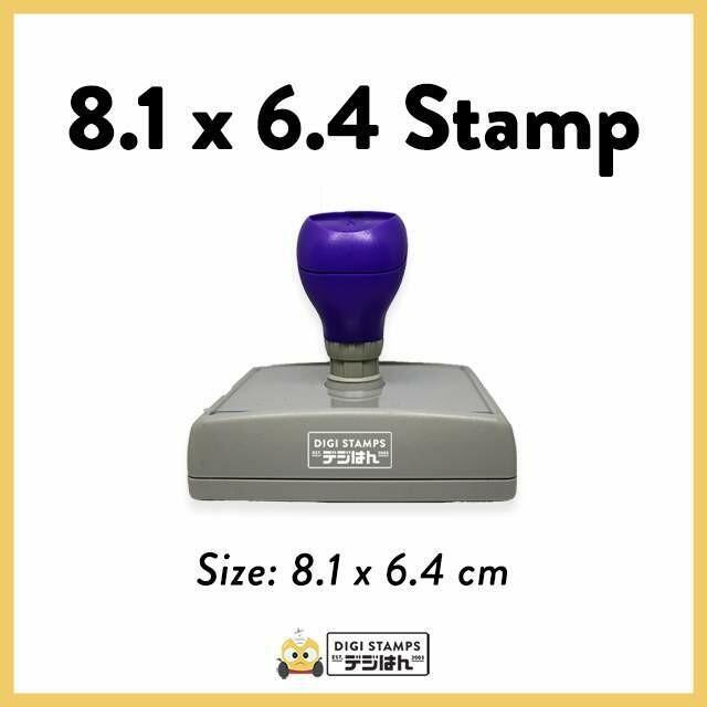 8.1 x 6.4 Custom Stamp