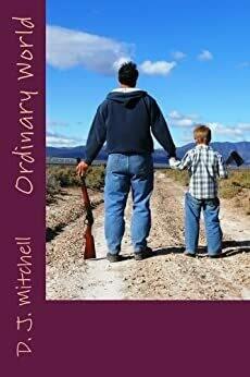 Ordinary World, by D.J. Mitchell