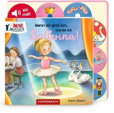 Wenn ich groß bin, werde ich Ballerina!