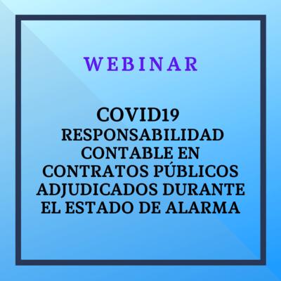 COVID19: Responsabilidad Contable en los Contratos públicos adjudicados durante el estado de alarma. 17 diciembre 2020