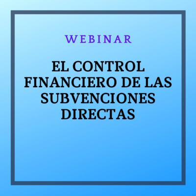 El control financiero de las subvenciones directas. 11 de noviembre de 2021