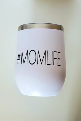 #MOMLIFE Travel Coffee/Wine Tumbler   Pregnancy Announcement   Mother's Day   Valentine's Day