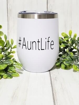 #AuntLife Hot/Cold Travel Tumbler