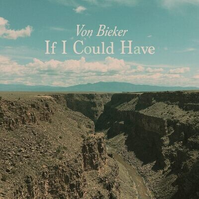 If I Could Have - Digital Single
