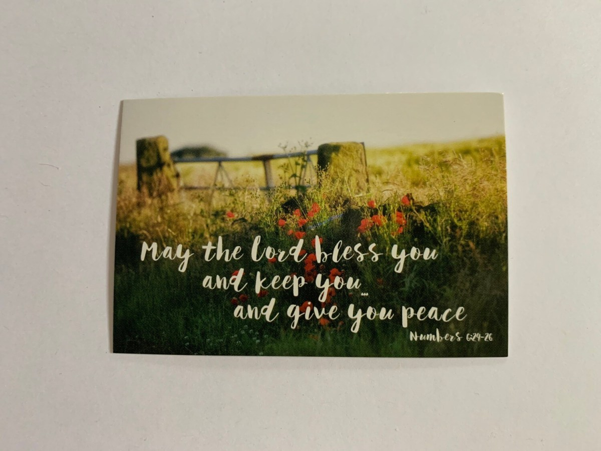 Pass It On - May the Lord Bless You & Keep You