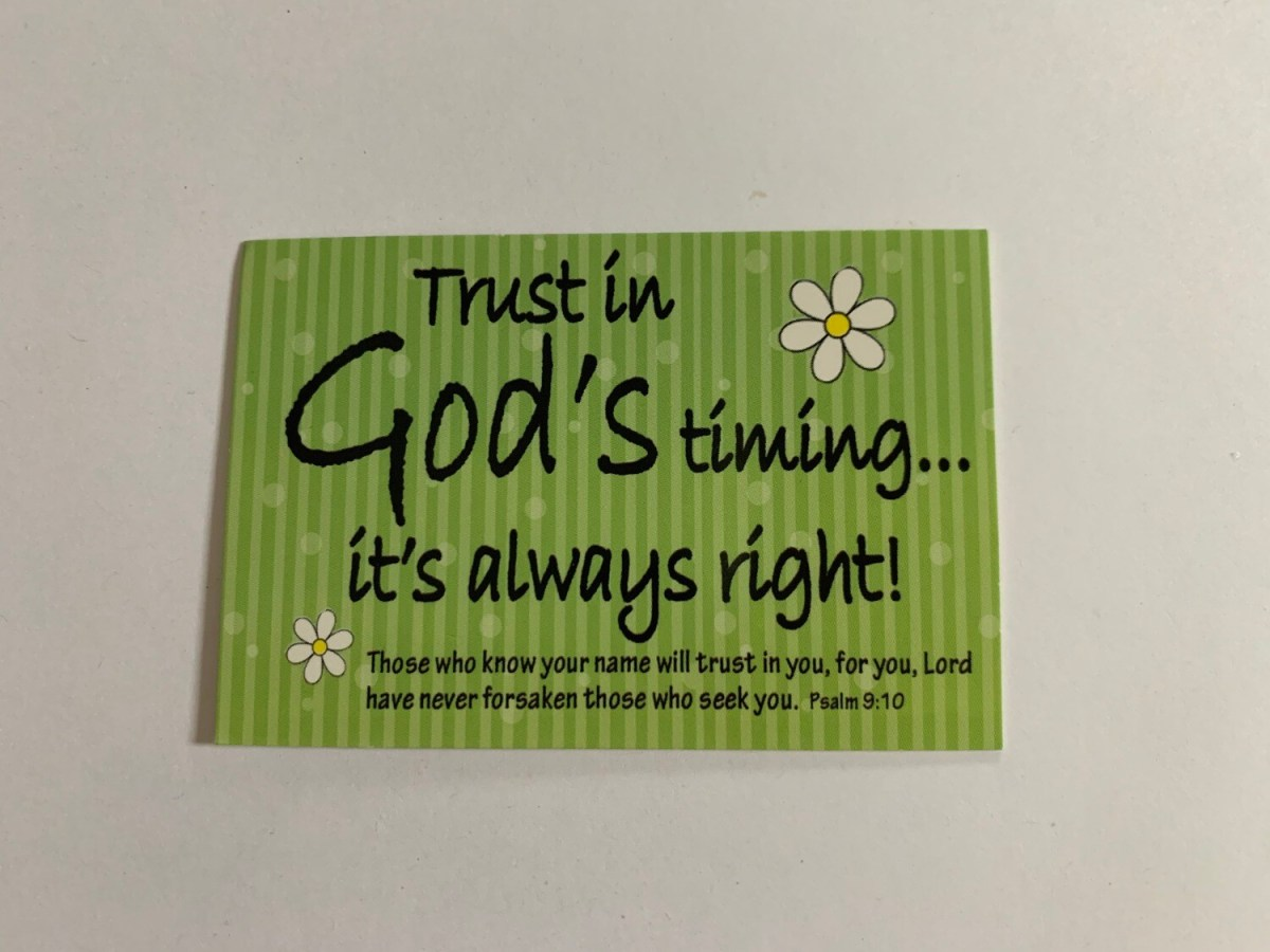 Pass It On - Trust in God's Timing Psalm 9:10