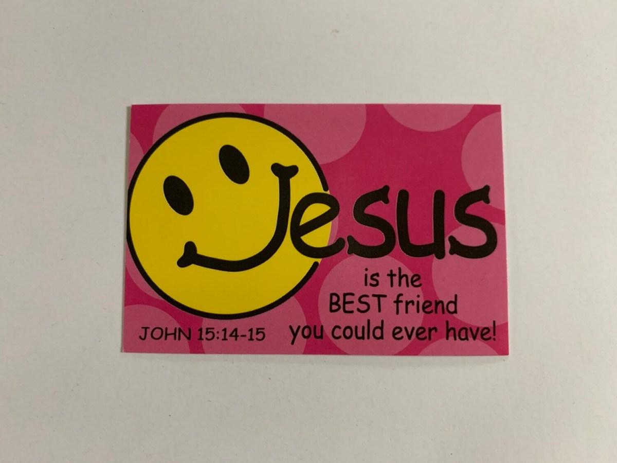 Pass It On - Jesus is the Best Friend