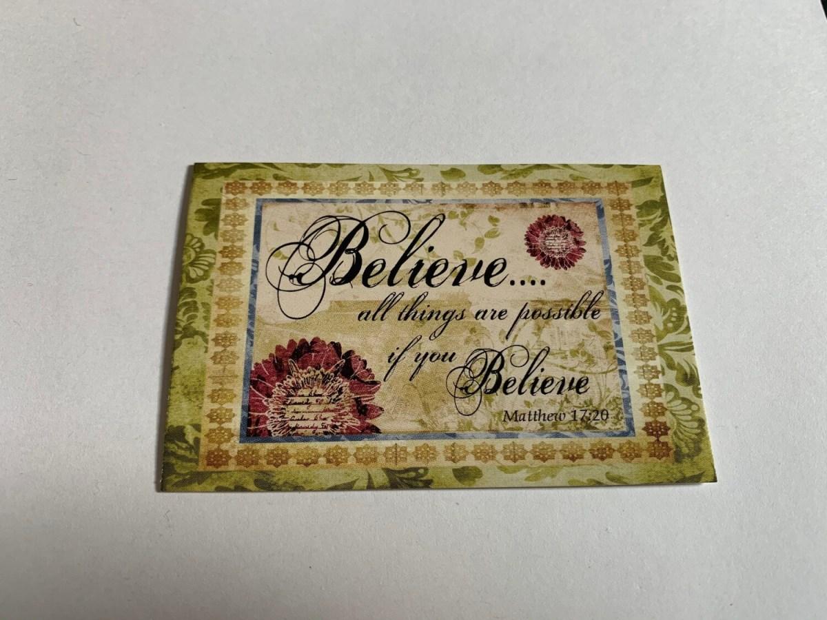 Pass It On - Believe Matt. 17:20