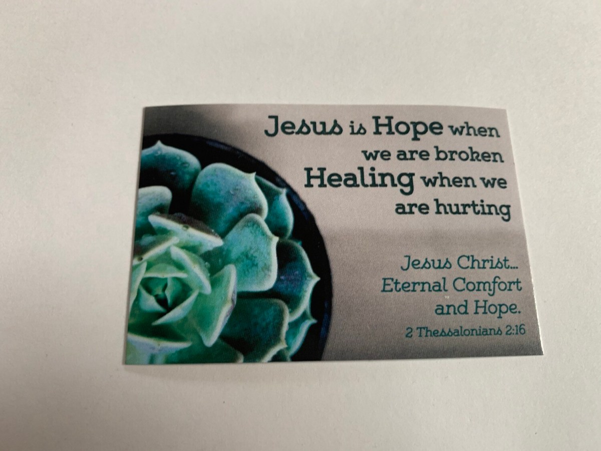 Pass It On - Jesus is Hope 2 Thess. 2:16