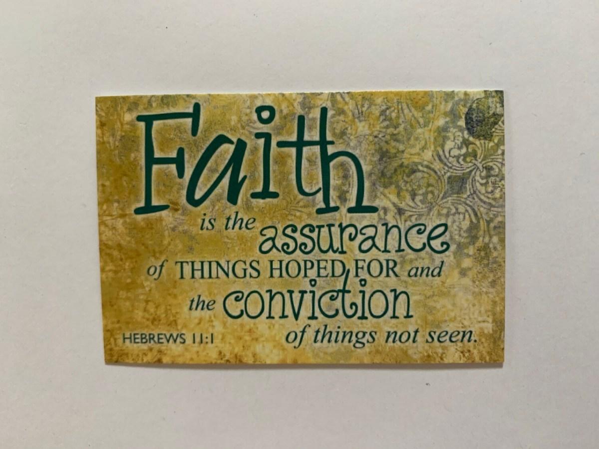Pass It On - Faith Heb. 11:1