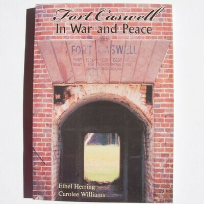 Fort Caswell In War And Peace Book