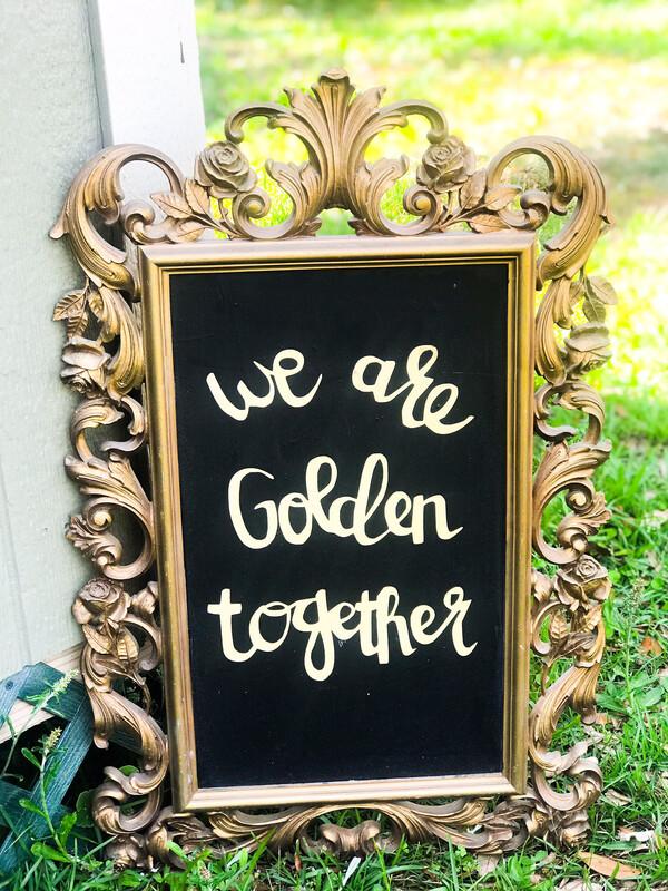 We Are Golden Together Sign