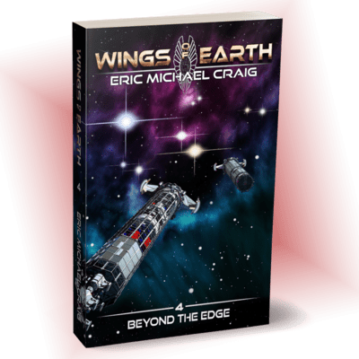 Beyond the Edge - Wings of Earth: 4 - Personally Autographed for You!