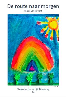 De route naar morgen - Werken aan persoonlijk leiderschap voor kinderen 8-12 jaar | Softcover | Deel 1 + Deel 2