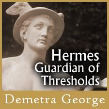 Hermes: Guardian of Thresholds