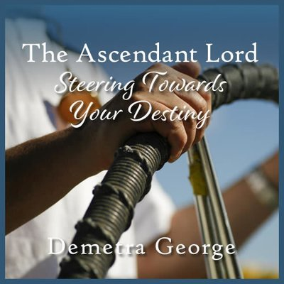 The Ascendant Lord: Steering Towards Your Destiny