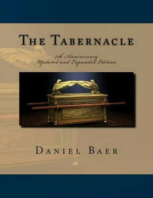 THE TABERERNACLE: Updated and Expanded 7th Anniversary Edition