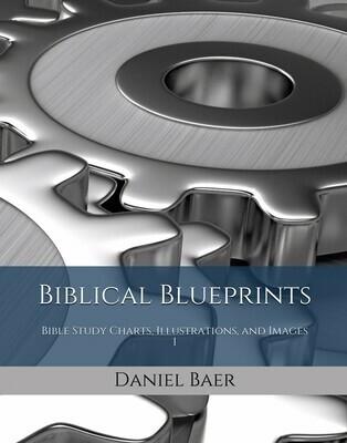 BIBLICAL BLUEPRINTS Part 1 (PDF download)