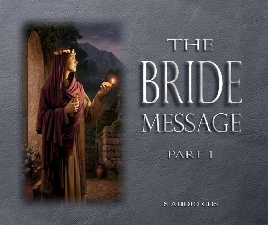 THE BRIDE MESSAGE Part 1