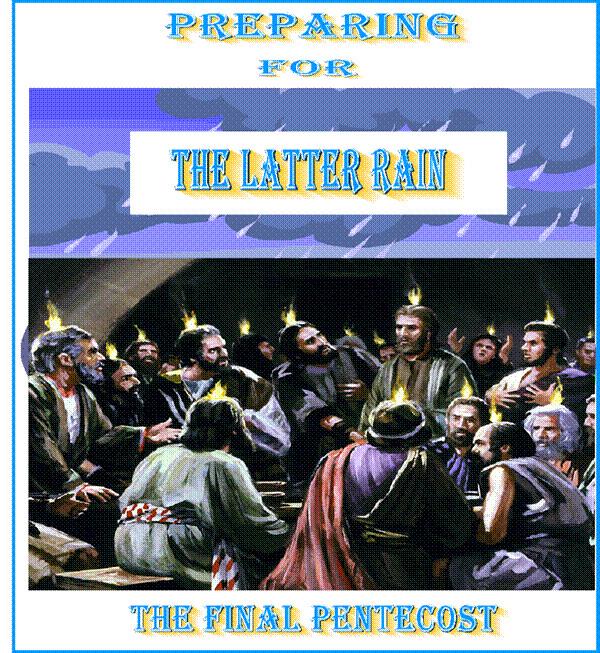 Preparing For the Latter Rain [Book]