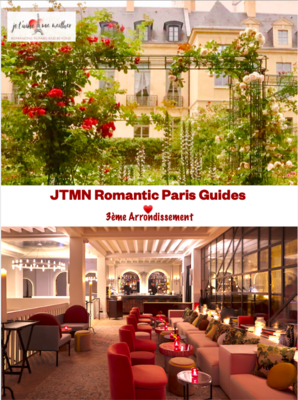 Ultimate Romantic Guide to Paris: 75003