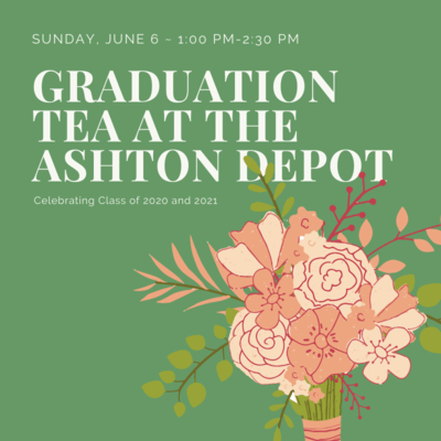 6/6 Graduation Tea at The Ashton Depot