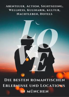 Die besten romantischen Erlebnisse und Locations in München