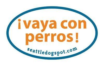 """""""Vaya Con Perros"""" Sticker"""