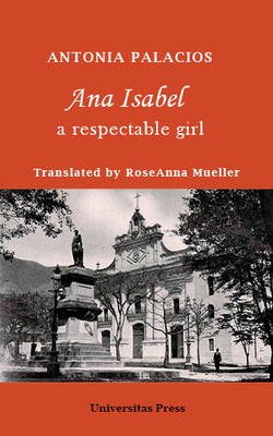 Ana Isabel: A Respectable Girl