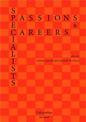 Specialists: Passions and Careers