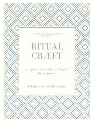 Ritual Cræft: an approach to ritual design and development | ebook