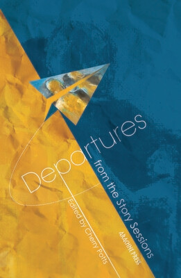 Departures - from the Story Sessions